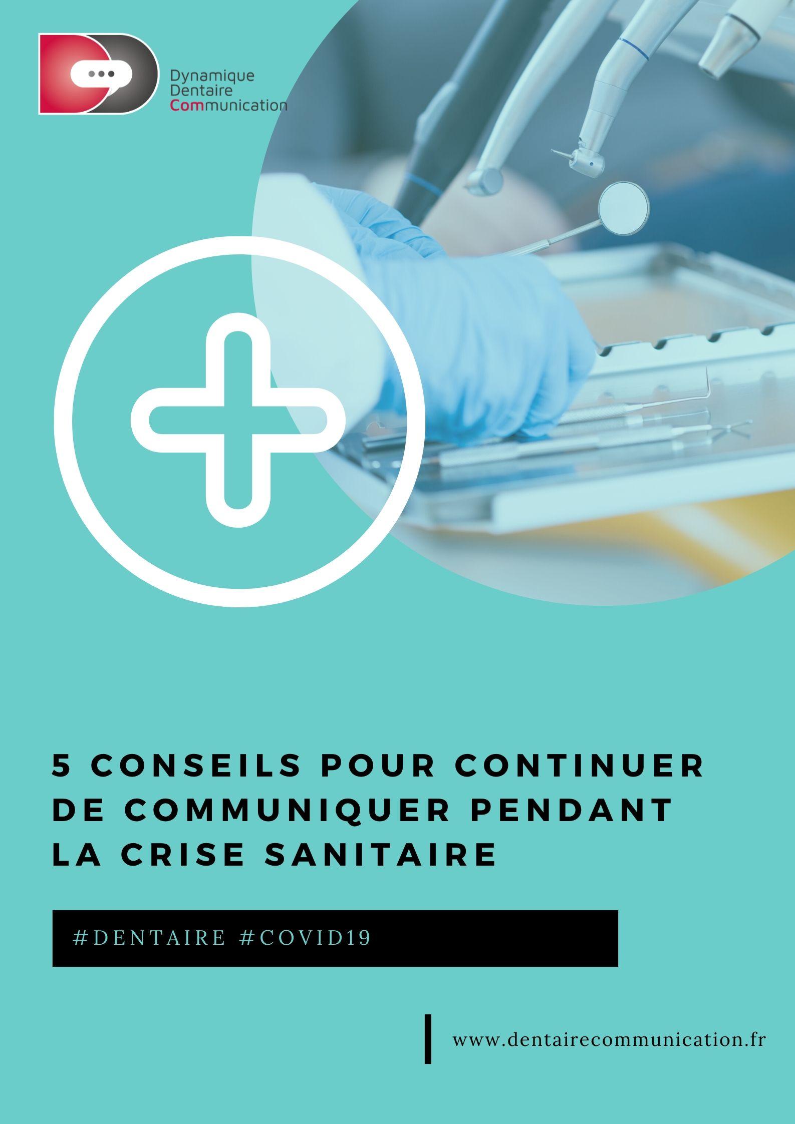 #Covid-19 #Dentaire : 5 conseils pour continuer de communiquer pendant la crise sanitaire