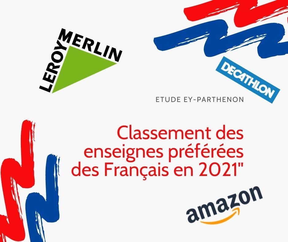 Quelles sont les enseignes préférées des français ? [Palmarès 2021]